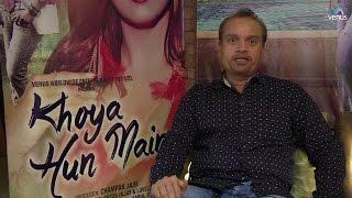 Interview of Girish Jain at Music Launch of Khoya Hun Main    SINGLES TOP CHART- EPISODE 12