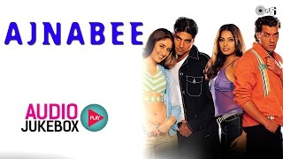Ajnabee Jukebox - Full Album Songs | Akshay Kumar, Kareena Kapoor, Bipsha Basu, Bobby Deol