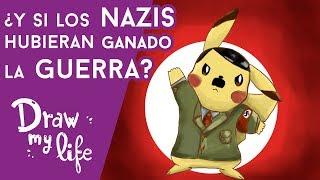 ¿Qué pasaría si LOS NAZIS HUBIERAN GANADO LA GUERRA? - Draw My Life