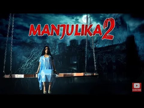 Xxx Mp4 Manjulika 2 South Indian Horror Movies Dubbed In Hindi Full Movie 2018 HD 3gp Sex