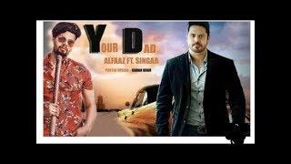Your Dad Alfaaz ft Singga   Dj Flow feat 80 Jatt Productions