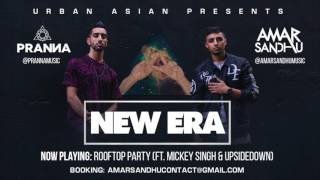 06 - Amar Sandhu & PRANNA - Rooftop Party (ft. Mickey Singh & UpsideDown)