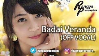 Badai Veranda (OFF VOCAL) - Rangga Pranendra