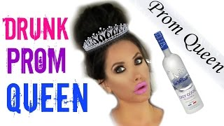 DRUNK PROM QUEEN | STORYTIME