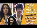 TYPES OF INDIAN MOMS - PART 2 | MAA KA PYAAR | COMEDY VIDEO  || MOHAK MEET  || SWATI