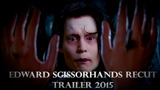 Edward Scissorhands Recut Trailer 2015