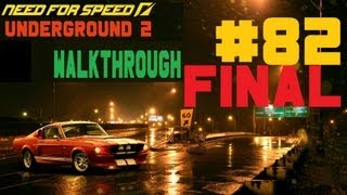 Need for Speed: Underground 2 [Walkthrough] Part 82 (Final)