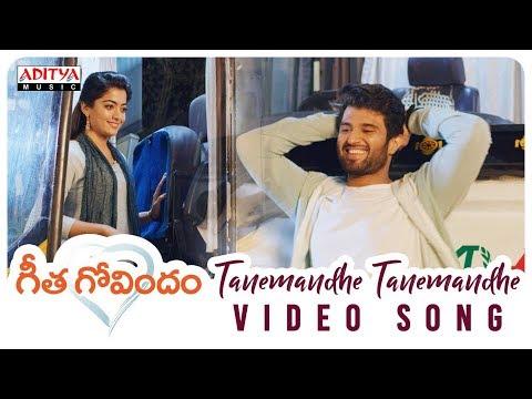 Xxx Mp4 Tanemandhe Tanemandhe Video Song Geetha Govindam Songs Vijay Devarakonda Rashmika Mandanna 3gp Sex