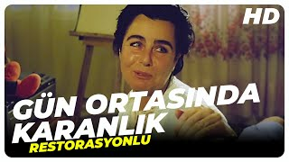 Gün Ortasında Karanlık - Türk Filmi ( Restorasyonlu )