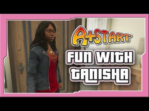 GTA V: Fun With Tanisha - A+Start