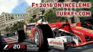 F1 2016 Ön İnceleme Türkçe HD (Oyun için görüntüler + Anlatım)