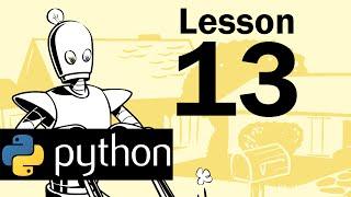 Lesson 13 - Python Programming (Automate the Boring Stuff with Python)
