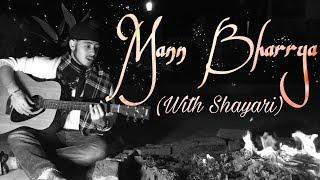 Punjabi Song Of The Year- MANN BHARRYA (w/Shayari)| B Praak,Jaani | Acoustic Singh Cover