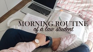 MORNING ROUTINE OF A LAW STUDENT