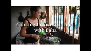 Cooking Indonesian Food with Baba - Urap Urap with Plecing Kangkung