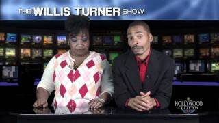 The Willis Turner Show Episode 11 part 9