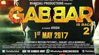 Gabbar is Back 2   Akshay Kumar, .release in  2017