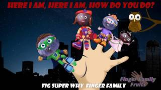 Super Why Fig Fruits Finger Family Song for Kids Nursery Rhymes