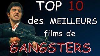 Top 10 des MEILLEURS films de GANGSTERS