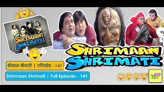 Shrimaan Shrimati | Full Episode 141