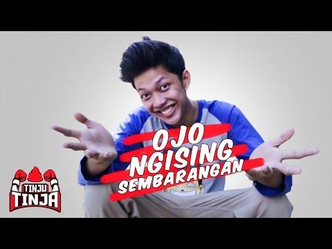 OJO NGISING SEMBARANGAN