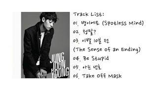 Jung Joon Young -- 1st Mini Album 【FULL ALBUM 】