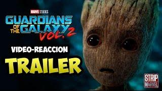 Tráiler de Guardianes de la Galaxia Vol. 2 (Reacción con youtubers) | Strip Marvel
