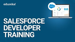Salesforce Developer Training Videos For Beginners | Salesforce Training Videos | Edureka