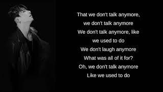 Jungkook & Jimin - We Don't Talk Anymore (Lyrics)