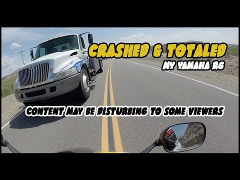 Crashed & Totaled My Yamaha R6 ( Content May Disturb Some Viewers )