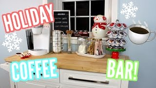 DECORATING MY COFFEE BAR! HOLIDAY DRINK STATION!