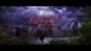Something Wicked Official 2017 Trailer