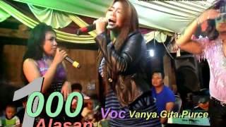 1000 ALASAN VANYA - GYTHA DE MOCCA - PURCE - CHACHA ROMEO LIVE LONTAR 3 NITA DEDE