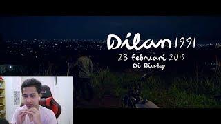 "REACTION ""TRAILER DILAN 1991""  | *Mewakili Seluruh Dilanisme Versi Cowo!"