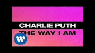 Charlie+Puth+-+The+Way+I+Am+%5BOfficial+Lyric+Video%5D
