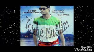 Young Muslim Song(YMFC) Salman Dhasu × Anonymous