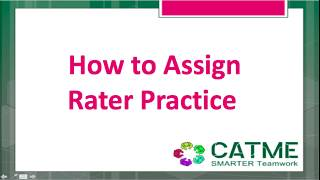 How to assign Rater Practice