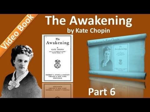 Part 6 - Chs 26-30 - The Awakening by Kate Chopin