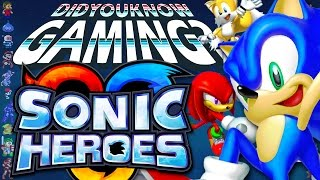 Sonic Heroes - Did You Know Gaming? Feat. Remix of WeeklyTubeShow