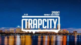 Troyboi - Spooky (ft. Dave Stewart) [Lyrics]
