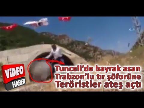 Tunceli De Bayrak Asarken Terörist ile Çatışan Trabzonlu Kamyoncu