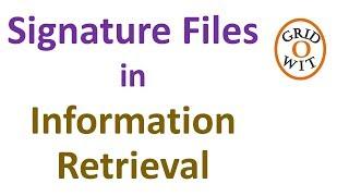 Signature files in Information Retrieval
