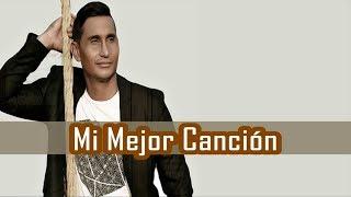 Hebert Vargas - Mi Mejor Canción (Letra)