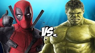 DEADPOOL vs HULK - Epic Battle