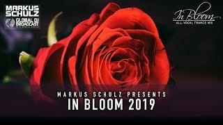 Global DJ Broadcast: In Bloom 2019 With Markus Schulz