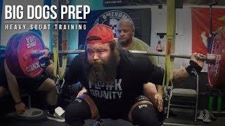 Brandon Allen | Big Dogs Prep | Heavy Squat Training