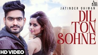Dil+Ton+Sohne+%7C+%28Full+HD%29+%7C+Jatinder+Dhiman+%7C+New+Punjabi+Songs+2018+%7C+Latest+Punjabi+Songs+2018