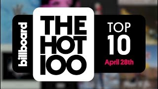 Early Release! Billboard Hot 100 Top 10 April 28th 2018 Countdown | Official