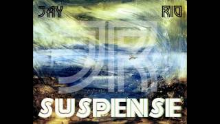 SUSPENSE Title Song | JayRIO |