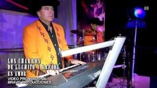 VIDEO OFICIAL - LOS CHARROS DE LUCHITO Y RAFAEL - ES AMOR - EN VIVO 2013